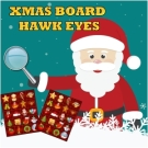 Xmas Board Hawk Eyes