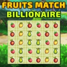 Play Fruits Match Billionaire